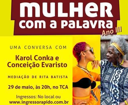 Mulher com a Palavra chega ao terceiro ano e convida Conceição Evaristo e Karol Conka