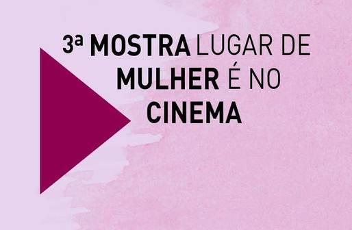 Mostra Lugar de Mulher é no Cinema acontece de 25 a 31 de março, em Salvador